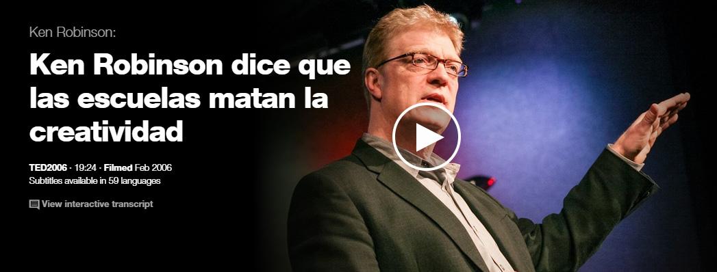 Ken Robinson dice que las escuelas matan la creatividad